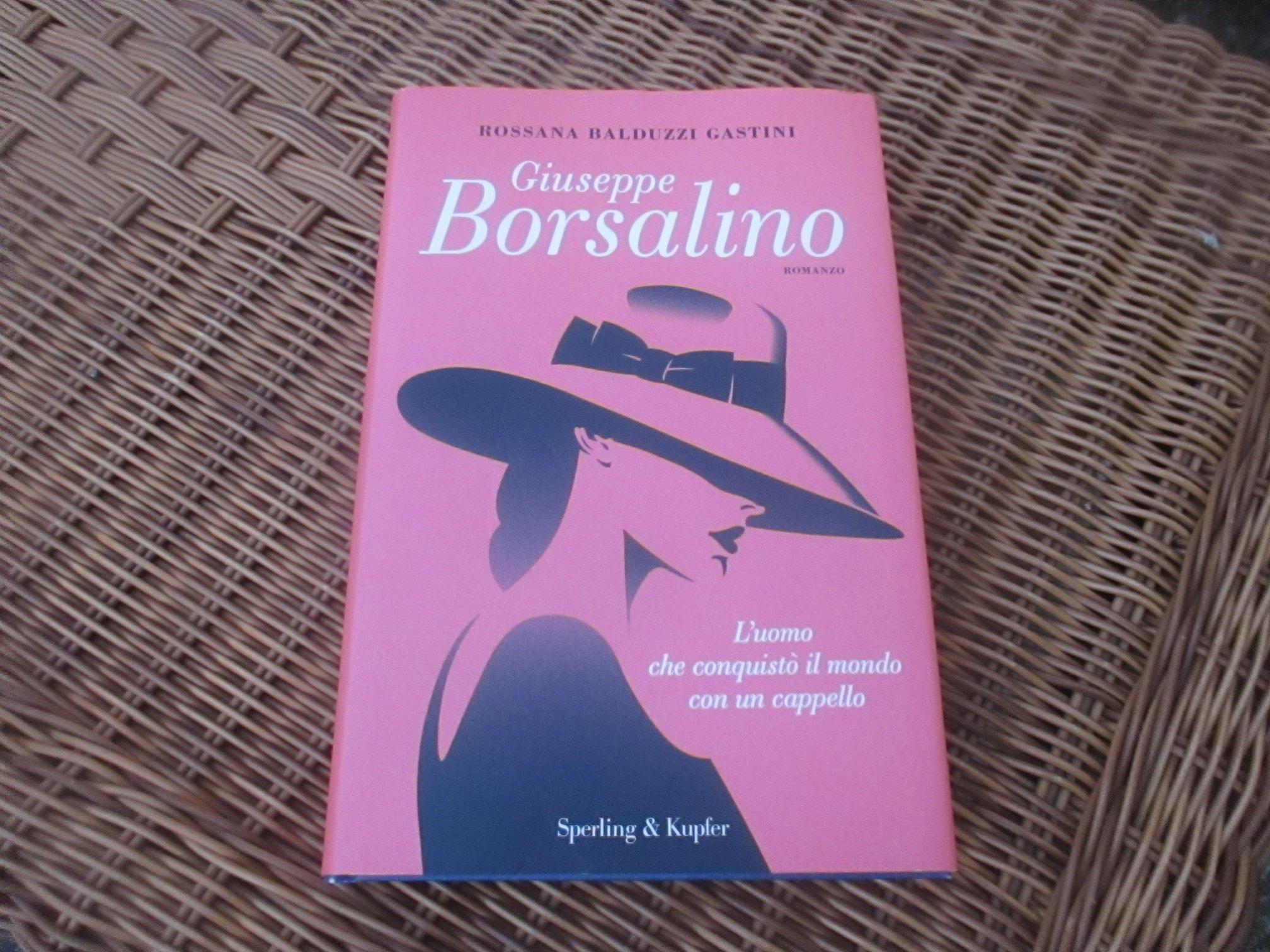 Alla scoperta di Giuseppe Borsalino  domande a Rossana Balduzzi Gastini –  CHEWBECCA WITH IDRO LITINA JONES f1e23b36d436